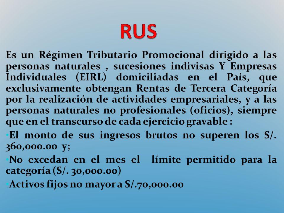 Es un Régimen Tributario Promocional dirigido a las personas naturales, sucesiones indivisas Y Empresas Individuales (EIRL) domiciliadas en el País, q