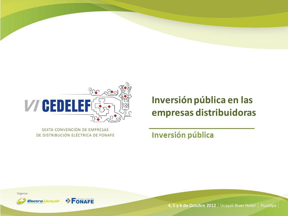 Inversión pública en las empresas distribuidoras Inversión pública