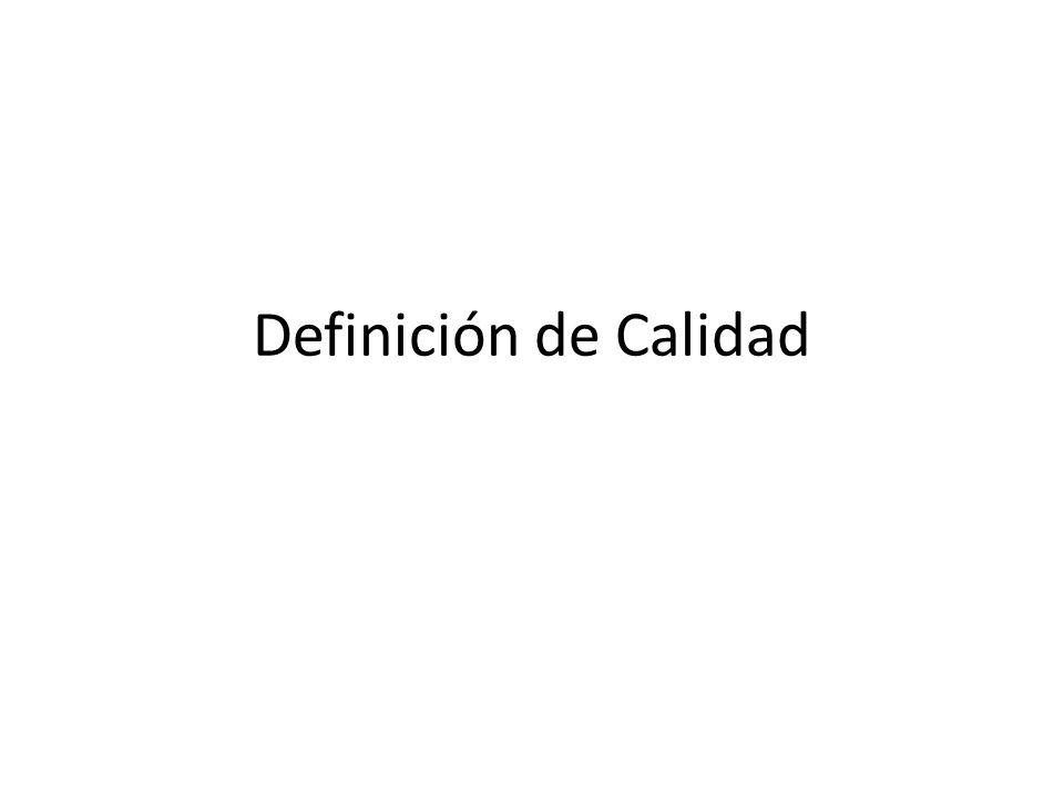 Definición de Calidad