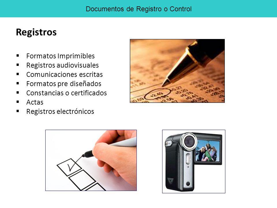 Formatos Imprimibles Registros audiovisuales Comunicaciones escritas Formatos pre diseñados Constancias o certificados Actas Registros electrónicos Re