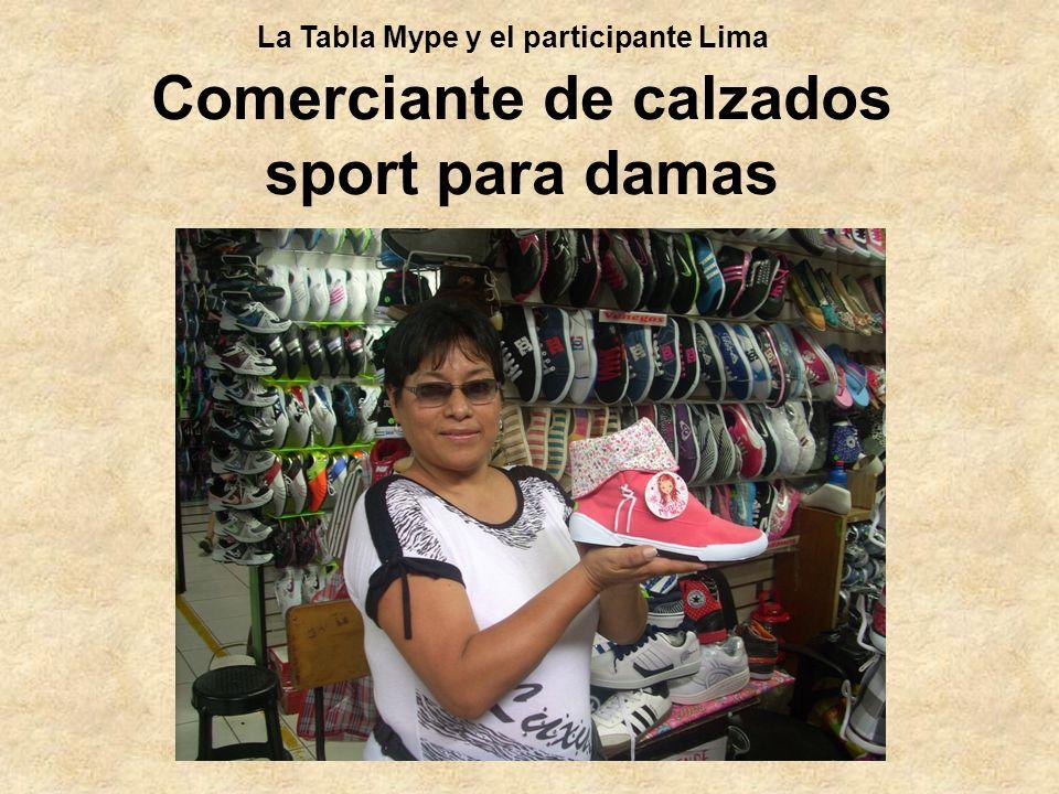 Comerciante de calzados sport para damas La Tabla Mype y el participante Lima