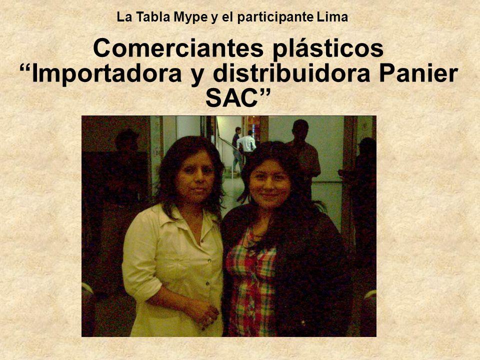 Comerciantes plásticos Importadora y distribuidora Panier SAC La Tabla Mype y el participante Lima