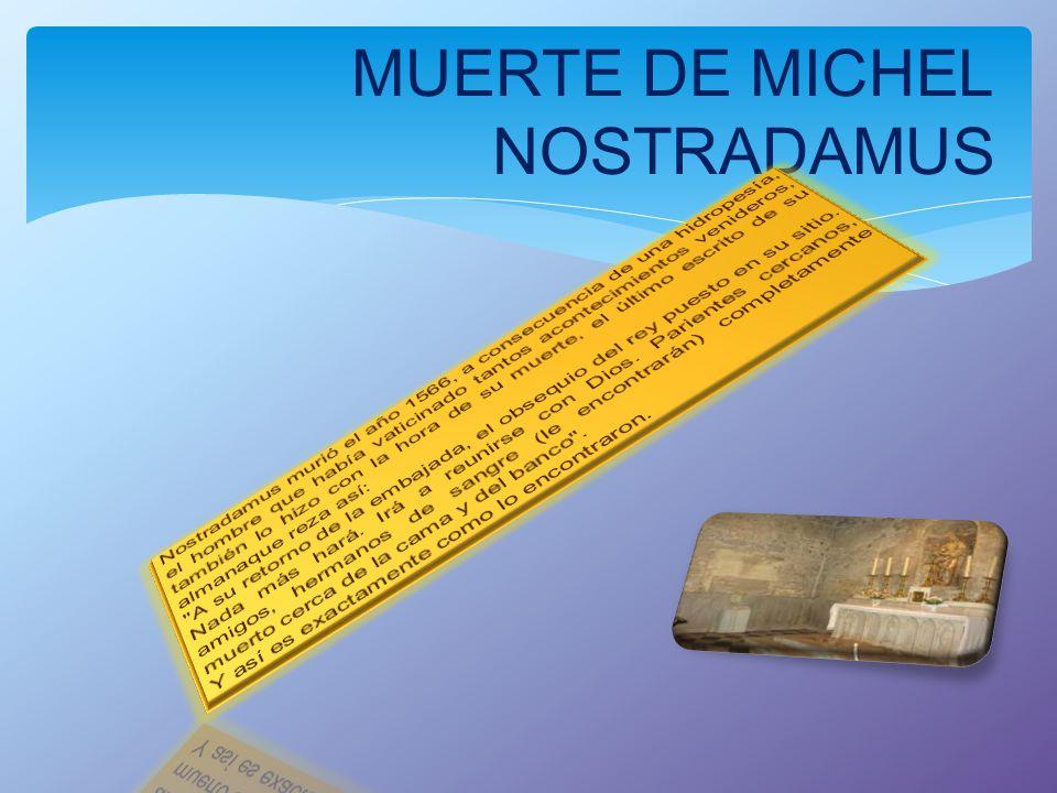 MUERTE DE MICHEL NOSTRADAMUS