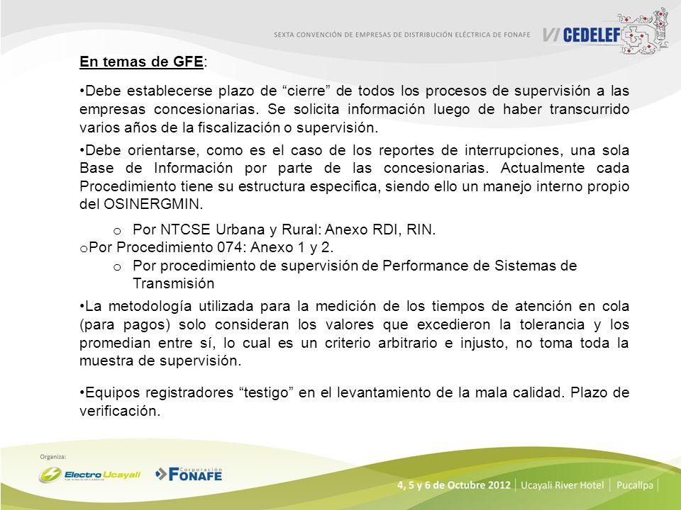 En temas de GFE: Debe establecerse plazo de cierre de todos los procesos de supervisión a las empresas concesionarias. Se solicita información luego d