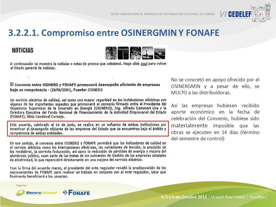 3.2.2.1. Compromiso entre OSINERGMIN Y FONAFE No se concretó en apoyo ofrecido por el OSINERGMIN y a pesar de ello, se MULTO a las distribuidoras. Así