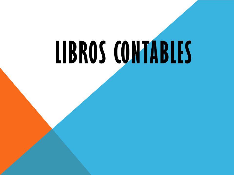 CONTABILIDAD COMPLETA EN EL REGIMEN GENERAL Los Libros y Registros que la integran son los siguientes: Libro Caja y Bancos. Libro de Inventarios y Bal