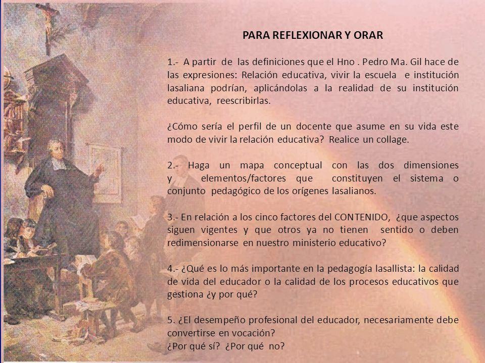 PARA REFLEXIONAR Y ORAR 1.- A partir de las definiciones que el Hno.