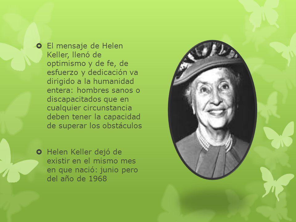 Al recobrar la alegría de vivir, Helen se dedicó a transmitir sus experiencias, inculcando también la fe y el deseo de superar las limitaciones física
