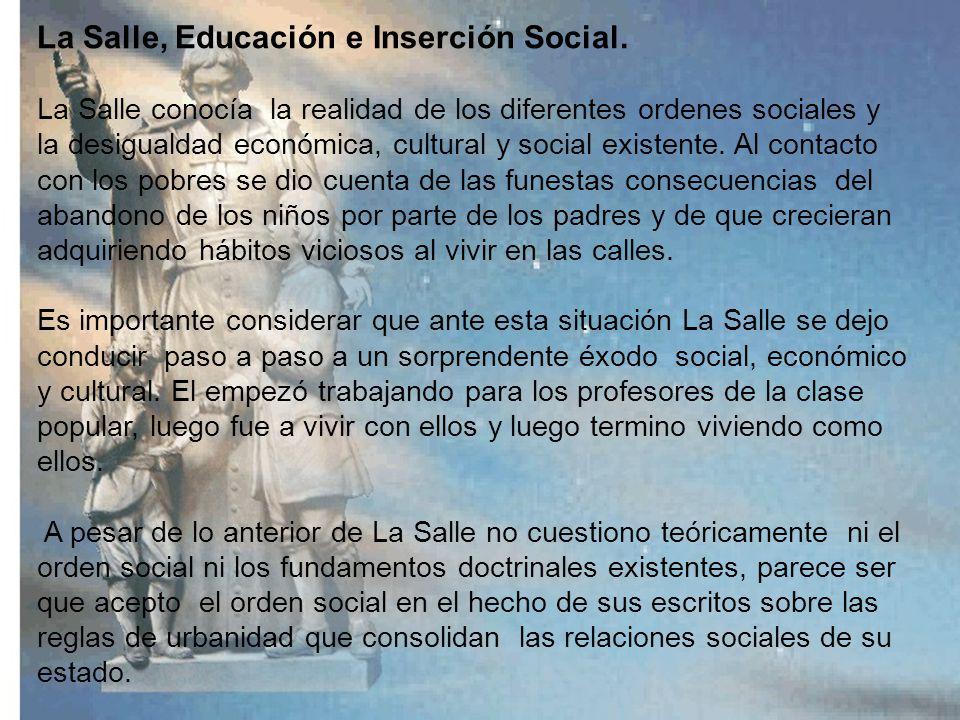 EDUCACIÓN Y SOCIEDAD: Hasta el siglo XIX no había conexión explícita entre educación y sociedad. Los tipos de educación ofrecidos eran de acuerdo a lo