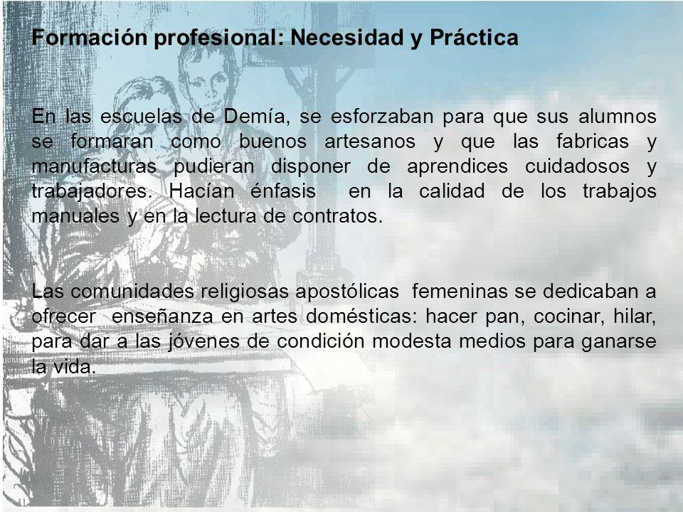 Formación profesional: Necesidad y Práctica. En el mundo escolar los maestros calígrafos suministraban una enseñanza con características profesionales