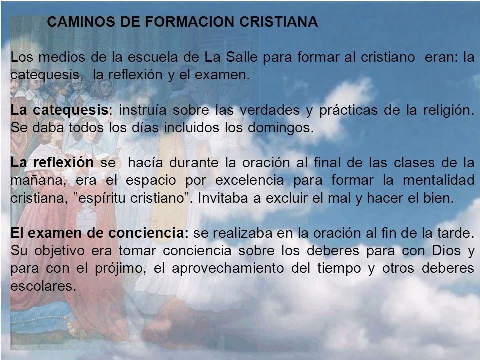 ESCUELA CRISTIANA EN SU ORIGEN Y FIN Para La Salle la educación tiene su origen religioso: Las escuelas cristianas son iniciativa de Dios para contrib