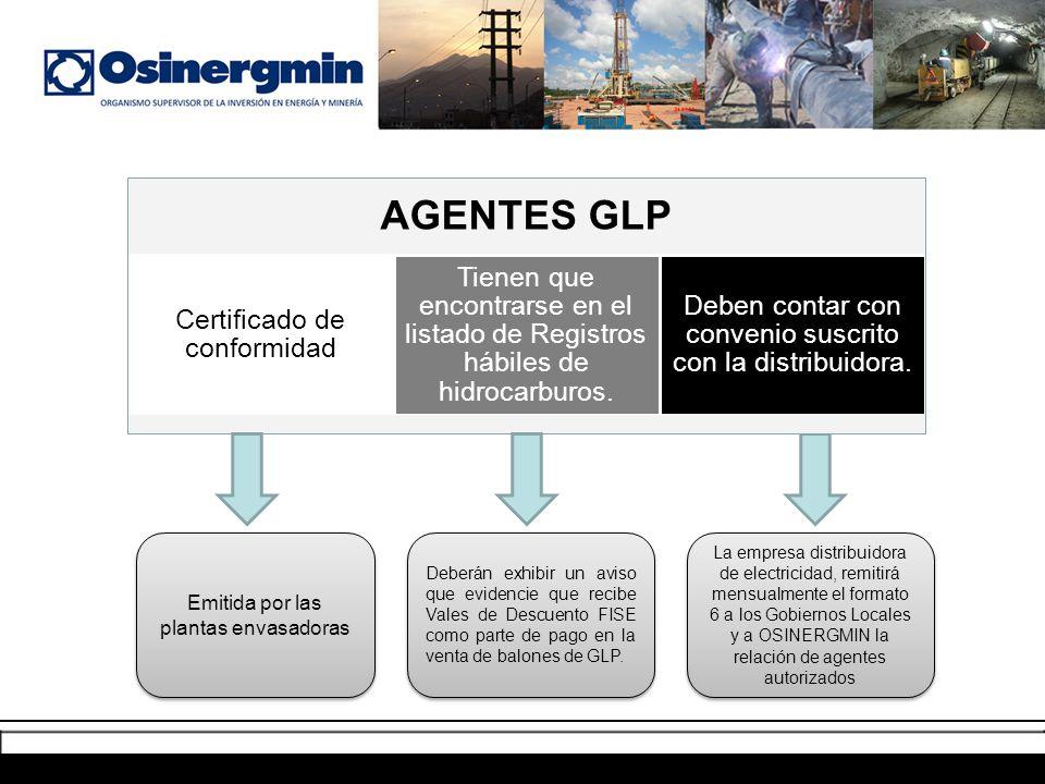 La empresa distribuidora de electricidad, remitirá mensualmente el formato 6 a los Gobiernos Locales y a OSINERGMIN la relación de agentes autorizados