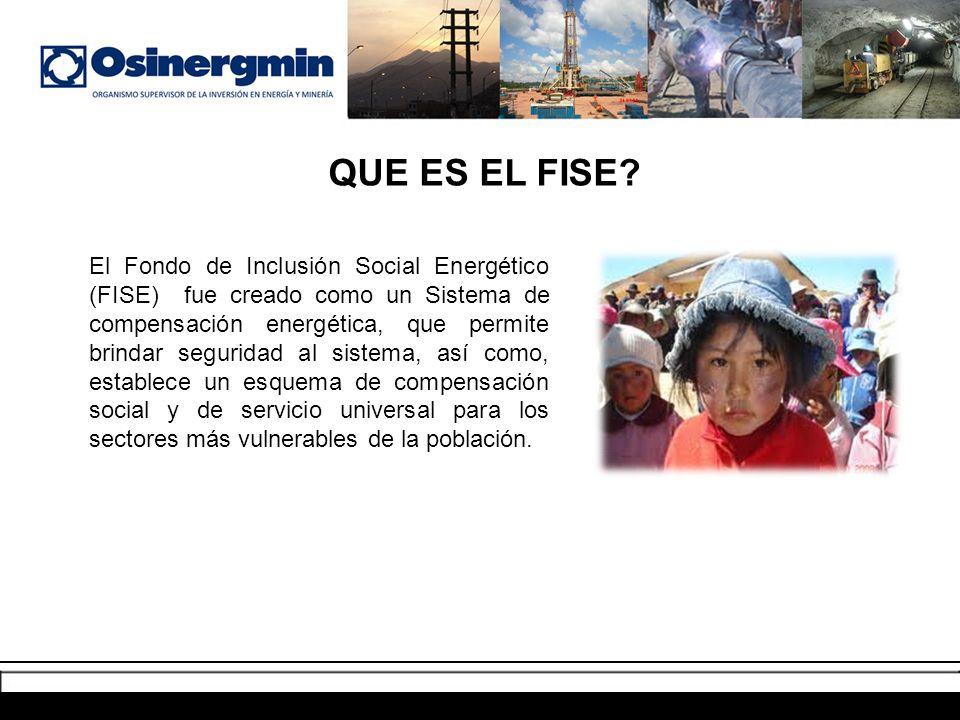 QUE ES EL FISE? El Fondo de Inclusión Social Energético (FISE) fue creado como un Sistema de compensación energética, que permite brindar seguridad al