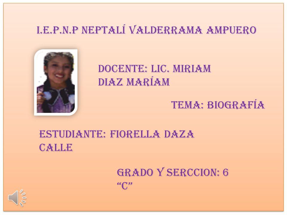 I.E.P.N.P Neptalí Valderrama Ampuero DOCENTE: Lic.