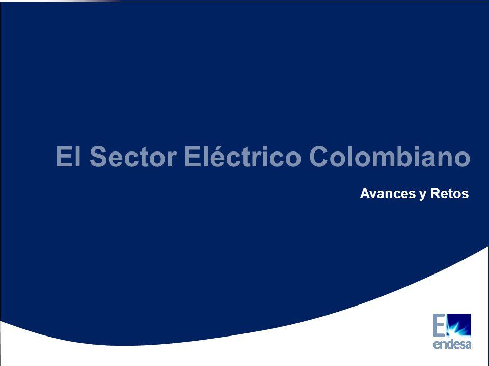 Colombia Descripción Sector eléctrico Colombia Descripción Sector eléctrico Antecedentes Antecedentes El Sector Eléctrico Colombiano Avances y Retos