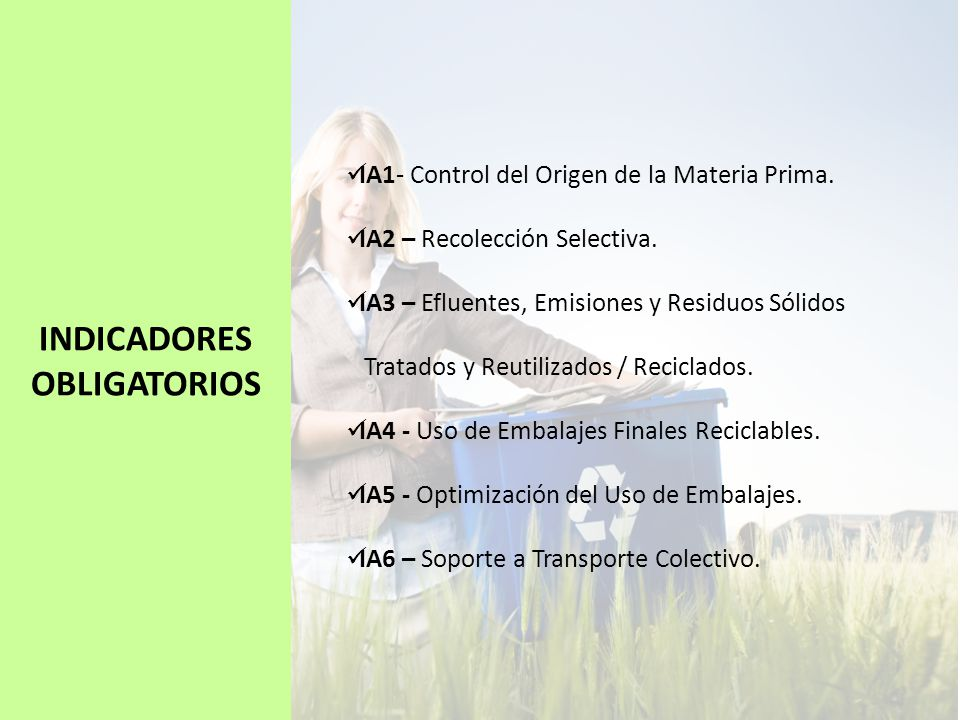 INDICADORES OBLIGATORIOS IA1- Control del Origen de la Materia Prima.