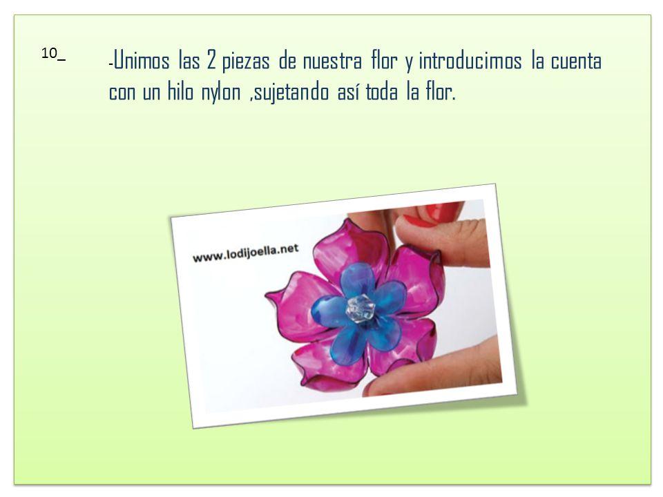 9_ De igual forma perforamos el centro de nuestra base para que así podamos meter una bonita cuenta a nuestra flor y hacerla mucho más hermosa.