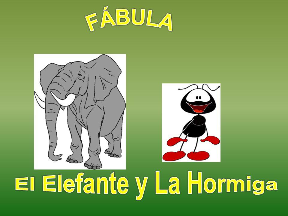 Presentasion El ELEFANTE AMABLE Y LA HORMIGA BUENA