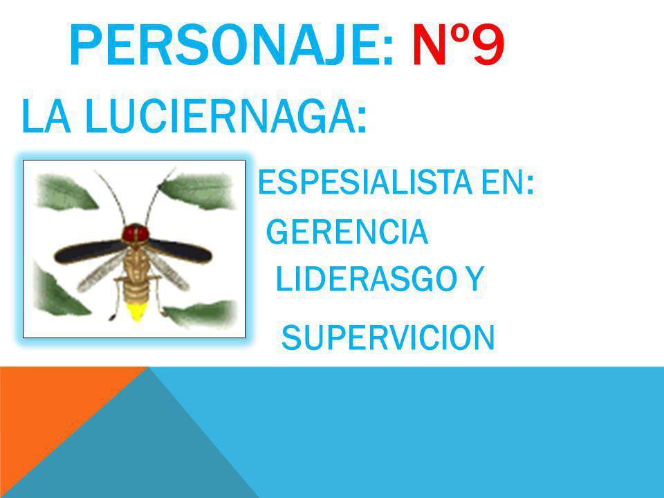 PERSONAJE:Nº8 EL GRILLO TRILINGUE: EL GRILLO TRILINGUE SABE MAS DE 5 IDIOMAS