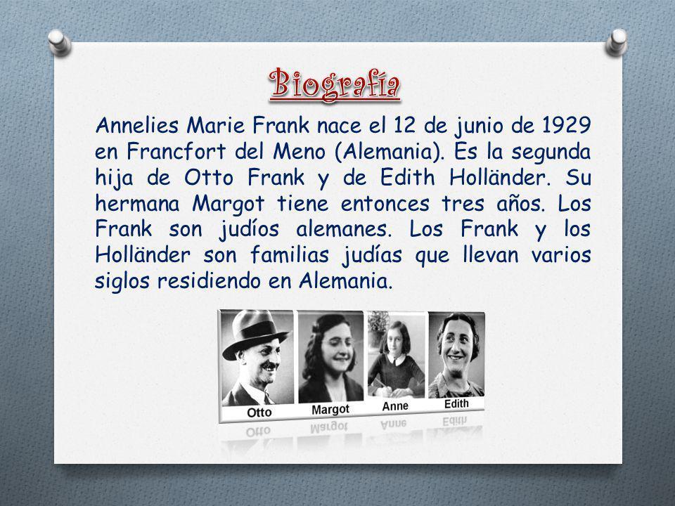 Lugar de nacimiento: Fráncfort, Alemania. Fecha de nacimiento: 12 de junio de 1929. Murió: marzo de 1945.