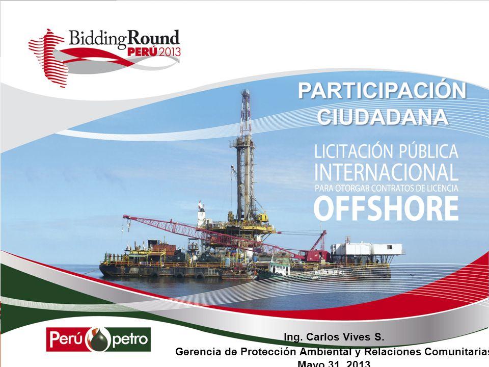 Ing. Carlos Vives S. Gerencia de Protección Ambiental y Relaciones Comunitarias Mayo 31, 2013