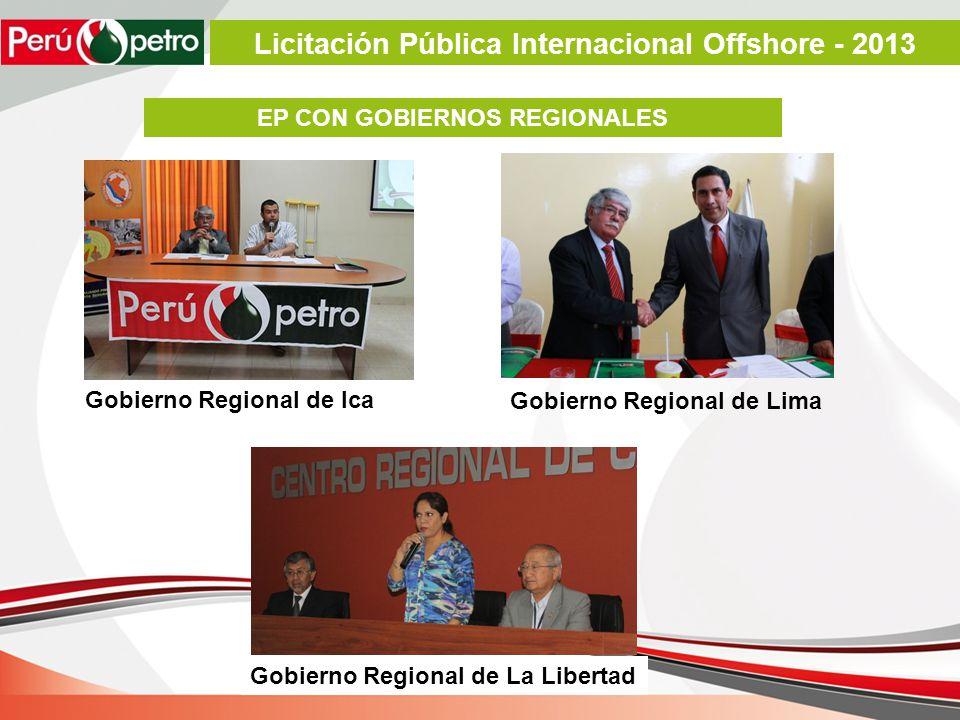 EP CON GOBIERNOS REGIONALES Gobierno Regional de Ica Gobierno Regional de Lima Gobierno Regional de La Libertad Licitación Pública Internacional Offshore - 2013