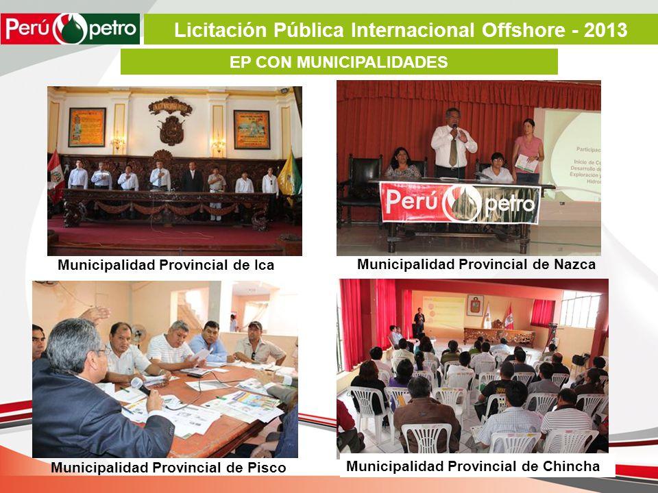 EP CON MUNICIPALIDADES Municipalidad Provincial de Ica Municipalidad Provincial de Nazca Municipalidad Provincial de Pisco Municipalidad Provincial de Chincha Licitación Pública Internacional Offshore - 2013
