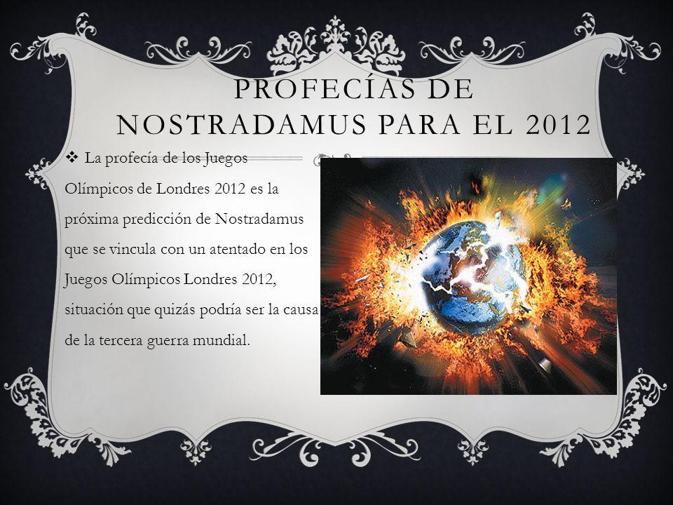 La profecía de los Juegos Olímpicos de Londres 2012 es la próxima predicción de Nostradamus que se vincula con un atentado en los Juegos Olímpicos Lon