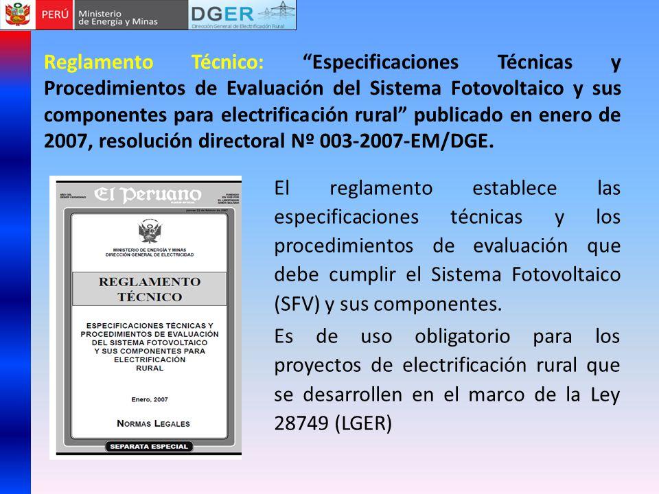 Reglamento Técnico: Especificaciones Técnicas y Procedimientos de Evaluación del Sistema Fotovoltaico y sus componentes para electrificación rural pub