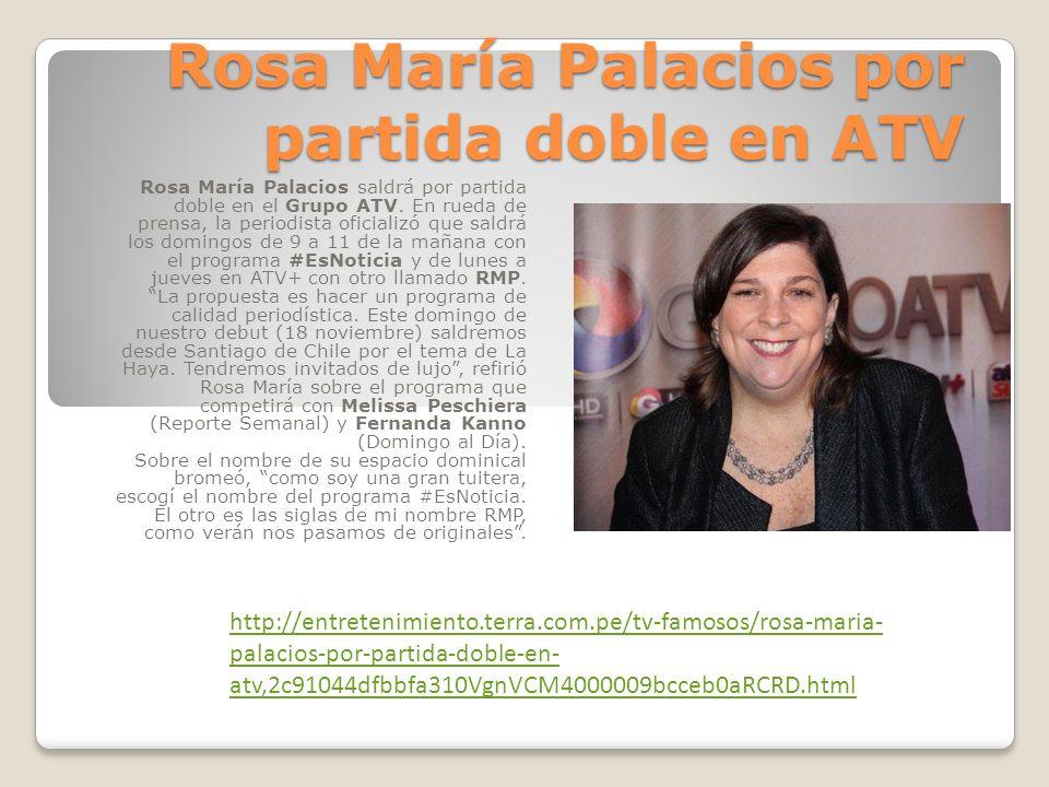 Rosa María Palacios tiene nuevas propuestas en ATV Rosa María Palacios presentó #Esnoticia y RMP, sus dos nuevos espacios periodísticos, que irán los domingos a las 9 a.m.