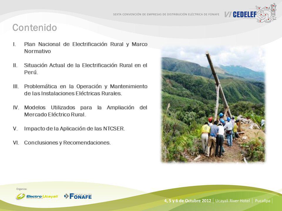 Contenido I.Plan Nacional de Electrificación Rural y Marco Normativo II.Situación Actual de la Electrificación Rural en el Perú.