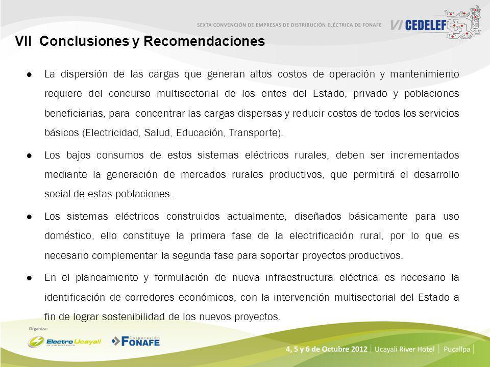 VII Conclusiones y Recomendaciones Considerando que el Estado Peruano tiene previsto invertir en la ampliación de la frontera eléctrica en las zonas r