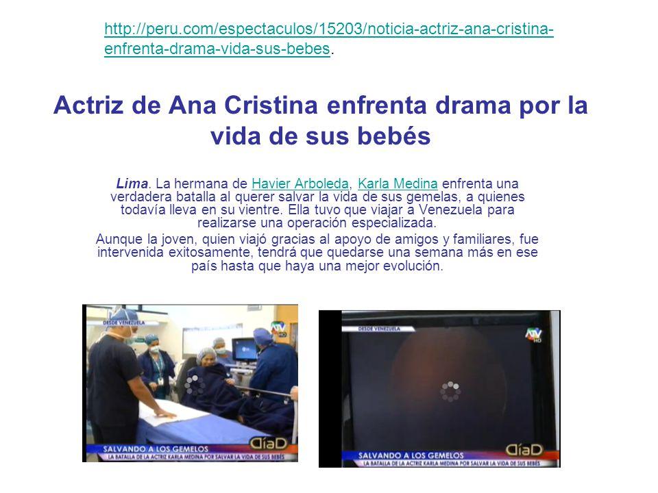 Actriz de Ana Cristina enfrenta drama por la vida de sus bebés Lima.