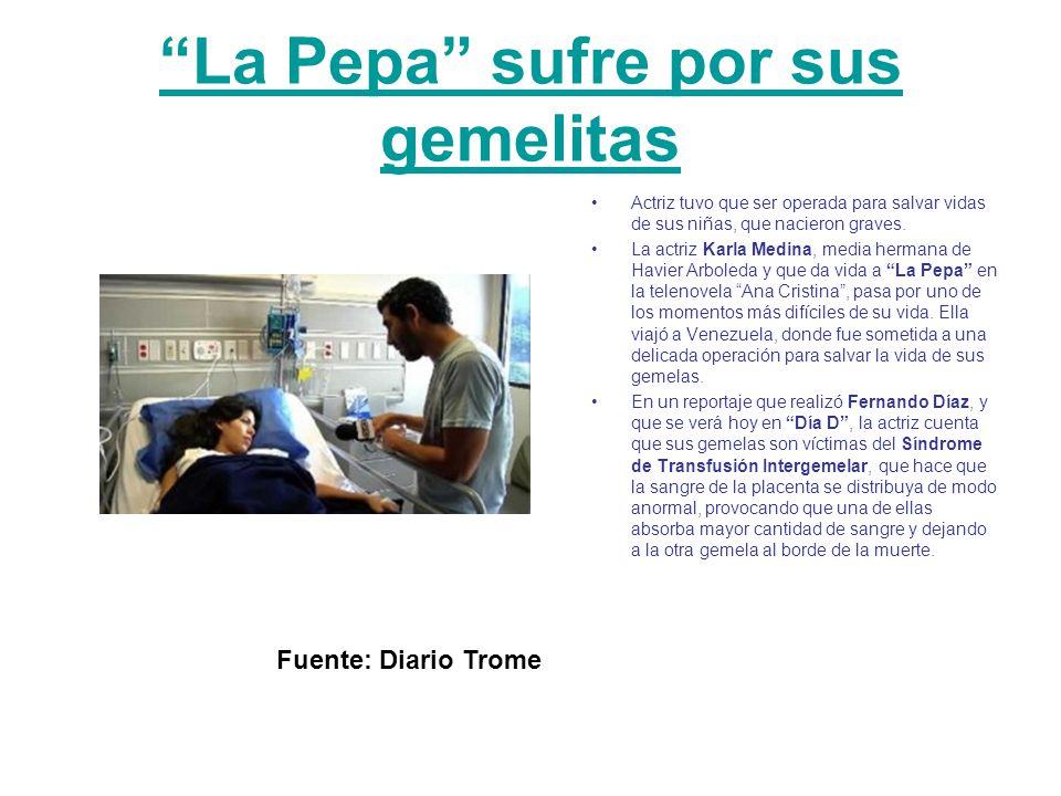 La Pepa sufre por sus gemelitas Actriz tuvo que ser operada para salvar vidas de sus niñas, que nacieron graves.