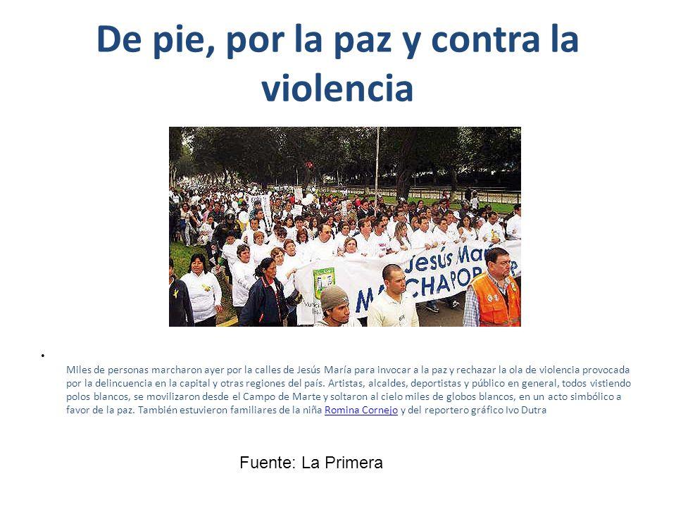 De pie, por la paz y contra la violencia Miles de personas marcharon ayer por la calles de Jesús María para invocar a la paz y rechazar la ola de viol