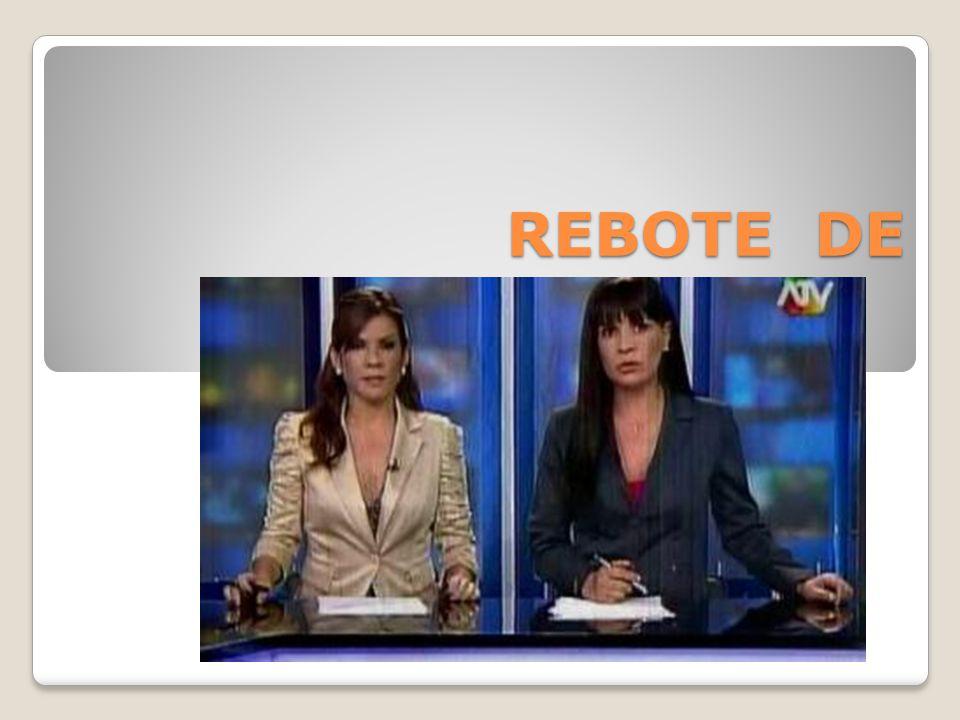 REBOTE DE