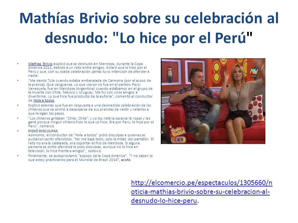 Mathías Brivio explicó que se desnudó en Mendoza, durante la Copa América 2011, debido a un reto entre amigos.