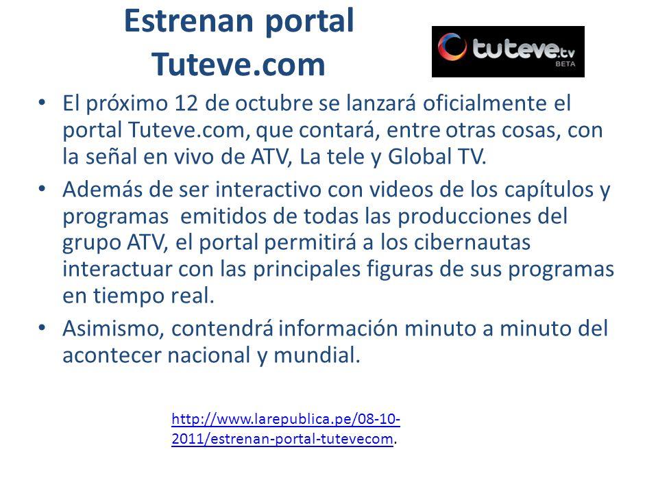 Grupo ATV El grupo ATV lanzó oficialmente su portal Tuteve.tv, cuya proyección es convertirse en el portal de mayor preferencia por los cibernautas, por su gran despliegue informativo, calidad de fotos y videos.