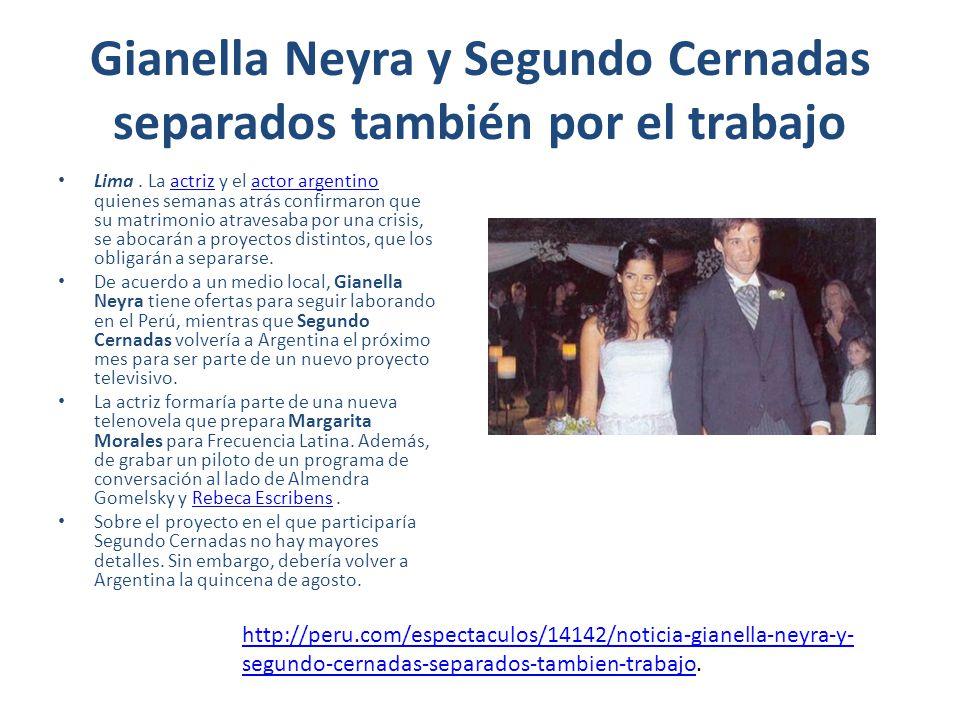 Gianella Neyra y Segundo Cernadas separados también por el trabajo Lima. La actriz y el actor argentino quienes semanas atrás confirmaron que su matri