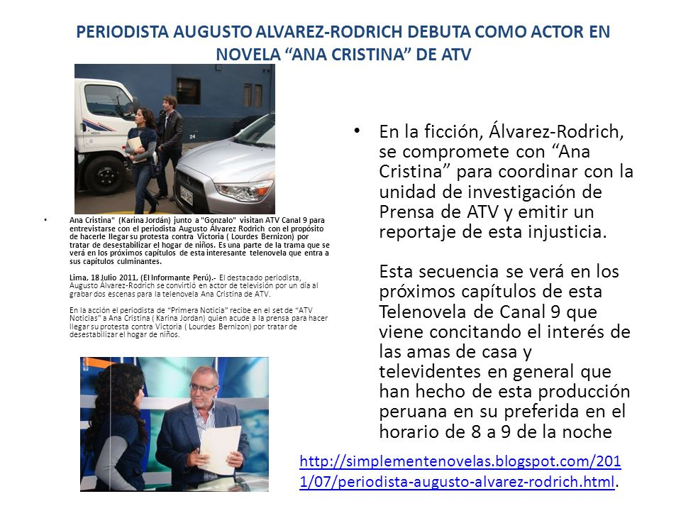 PERIODISTA AUGUSTO ALVAREZ-RODRICH DEBUTA COMO ACTOR EN NOVELA ANA CRISTINA DE ATV Ana Cristina