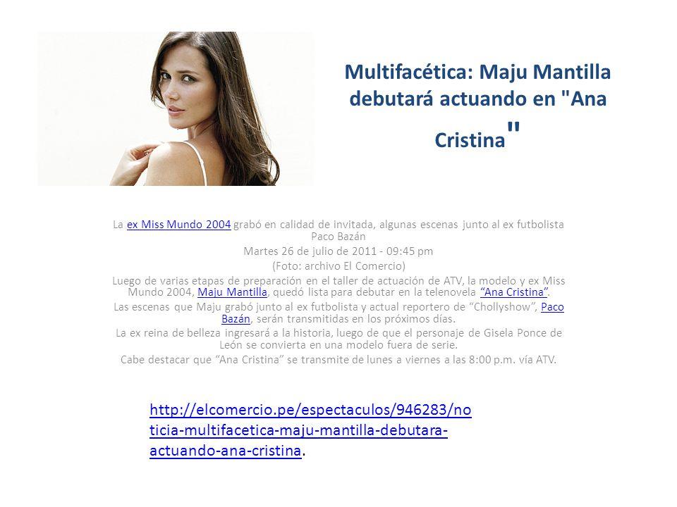 Multifacética: Maju Mantilla debutará actuando en
