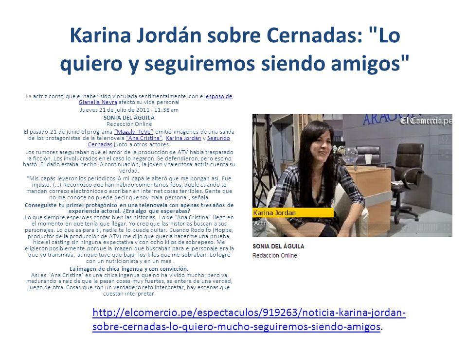 Karina Jordán sobre Cernadas: