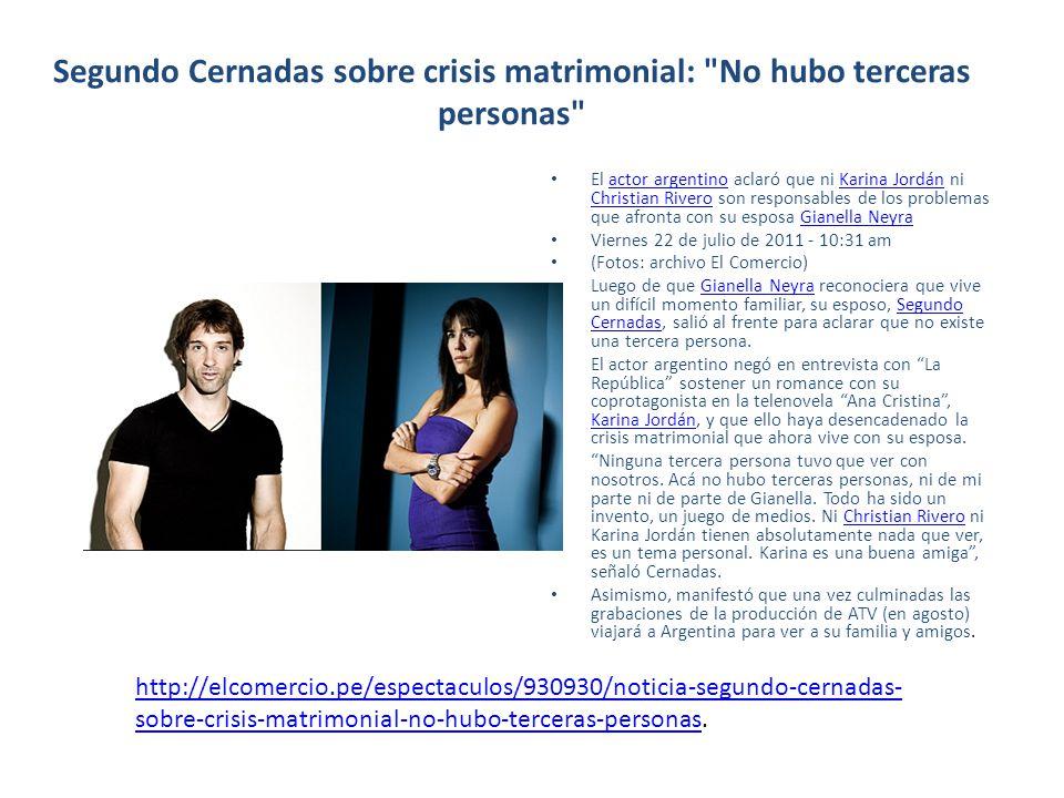 Segundo Cernadas sobre crisis matrimonial:
