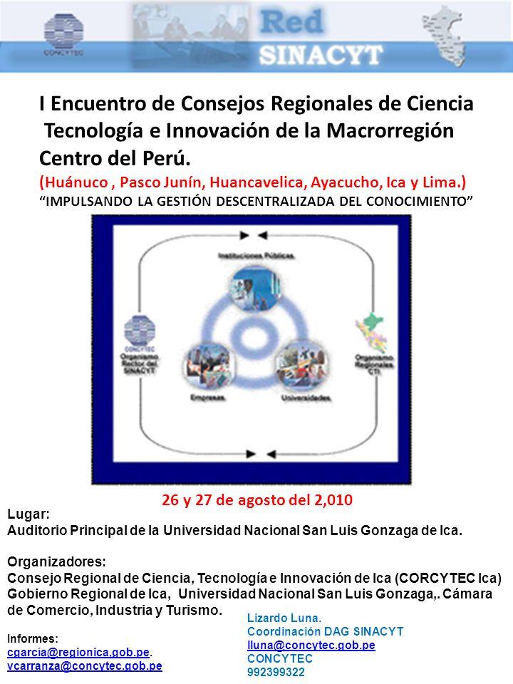 I Encuentro de Consejos Regionales de Ciencia Tecnología e Innovación de la Macrorregión Centro del Perú.