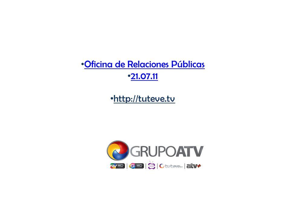 Oficina de Relaciones Públicas 21.07.11 http://tuteve.tv