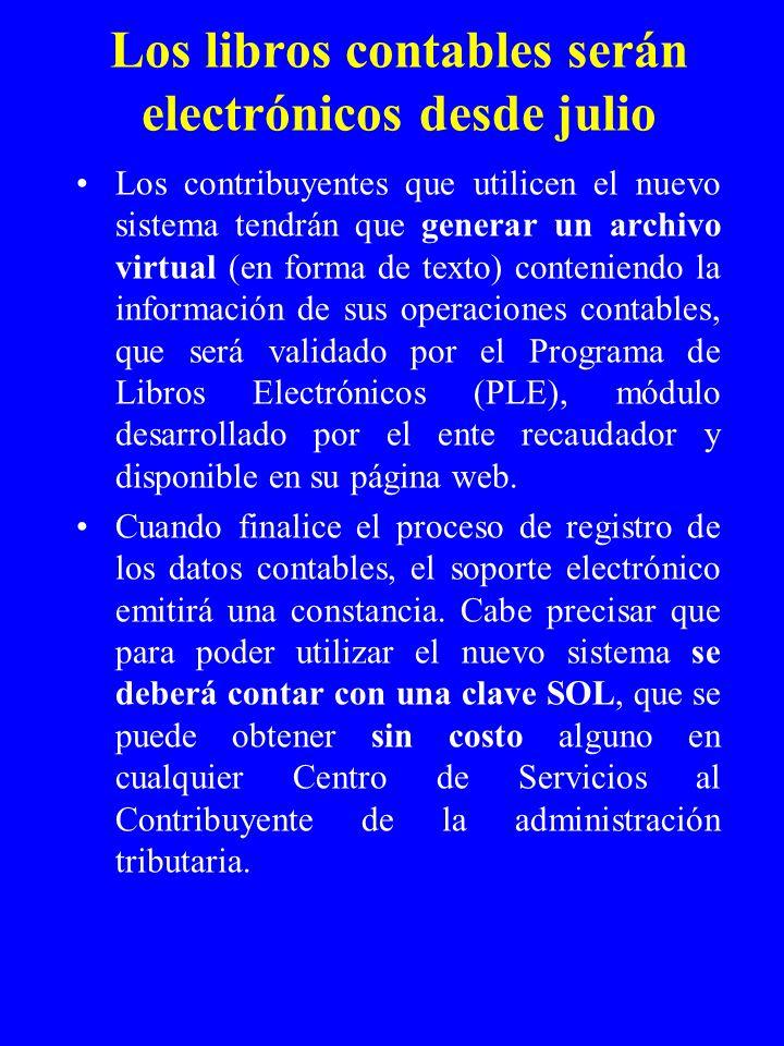 Los libros contables serán electrónicos desde julio En el marco de la simplificación de los trámites ciudadanos, la Superintendencia Nacional de Admin