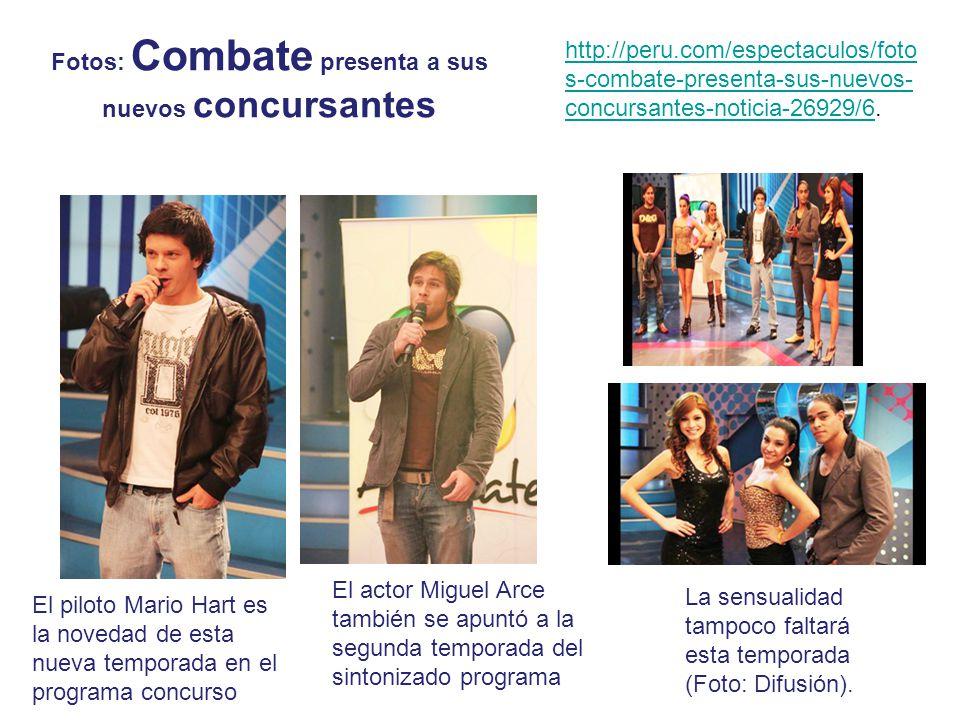 Fotos: Combate presenta a sus nuevos concursantes El piloto Mario Hart es la novedad de esta nueva temporada en el programa concurso El actor Miguel A