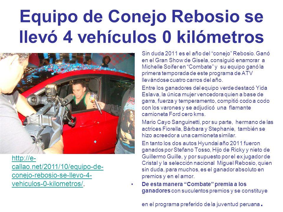 Equipo de Conejo Rebosio se llevó 4 vehículos 0 kilómetros Sin duda 2011 es el año del conejo Rebosio. Ganó en el Gran Show de Gisela, consiguió enamo