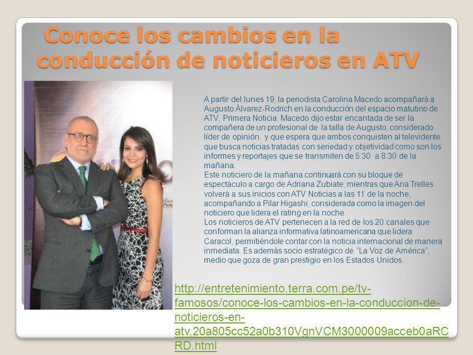 Conoce los cambios en la conducción de noticieros en ATV Conoce los cambios en la conducción de noticieros en ATV A partir del lunes 19, la periodista
