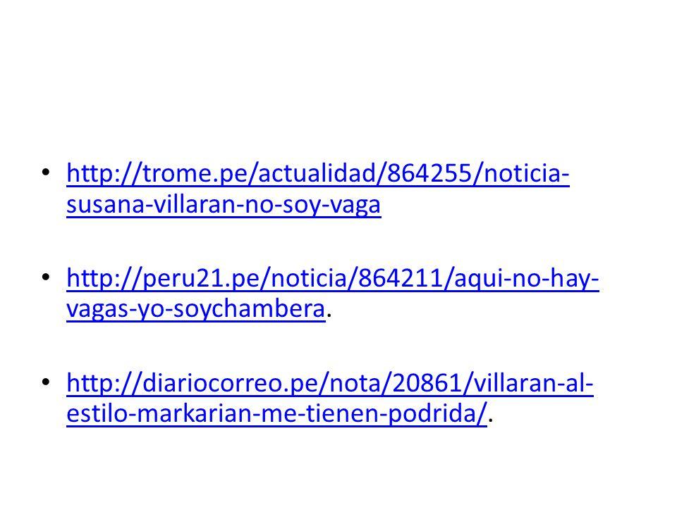 http://trome.pe/actualidad/864255/noticia- susana-villaran-no-soy-vaga http://trome.pe/actualidad/864255/noticia- susana-villaran-no-soy-vaga http://p